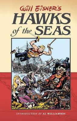 Will Eisner's Hawks Of The Seas (Hardback)