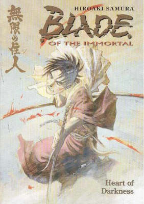 Blade of the Immortal: Heart of Darkness v. 7 (Paperback)