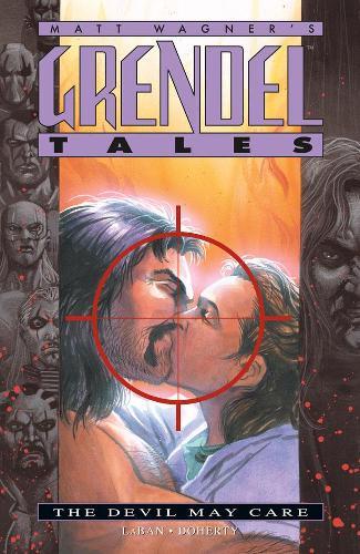Grendel Tales: The Devil May Care (Paperback)