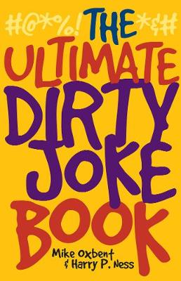 The Ultimate Dirty Joke Book (Paperback)