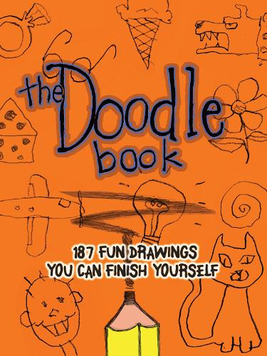 The Doodle Book: 187 Fun Drawings You Can Finish Yourself (Paperback)