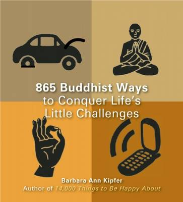 863 Buddhist Ways to Conquer Life's Little Challenges (Paperback)