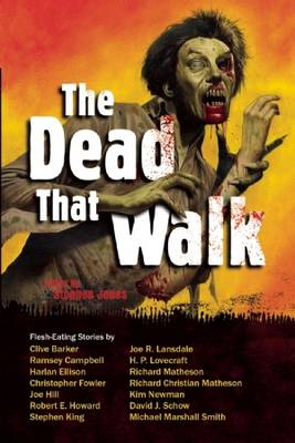 The Dead That Walk: Flesh-Eating Stories (Paperback)