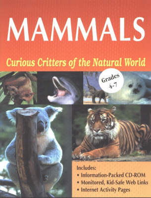 Mammals: Curious Critters of the Natural World (Paperback)