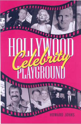 Hollywood Celebrity Playground (Hardback)