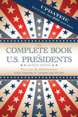 The Complete Book of U.S. Presidents (Paperback)