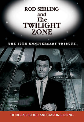 Rod Serling And The Twilight Zone (Paperback)