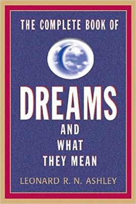The Complete Book Of Dreams And What They Mean (Paperback)