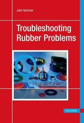 Troubleshooting Rubber Problems (Hardback)
