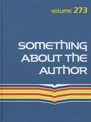 Something about the Author: Facts and Pictures about Authors and Illustrators of Books for Young People - Something about the Author 284 (Hardback)