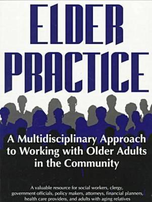 Elder Practice - Social Problems & Social Issues (Paperback)