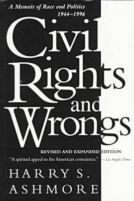Civil Rights and Wrongs: Memoir of Race and Politics, 1944-1996 (Paperback)