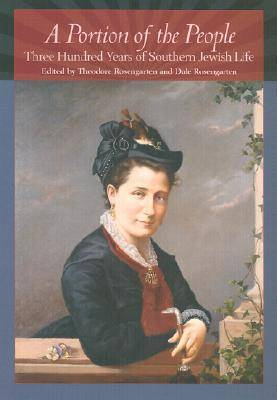 A Portion of the People: Three Hundred Years of Southern Jewish Life (Hardback)