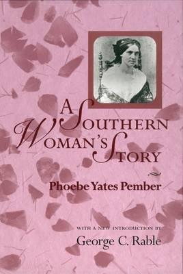 A Southern Woman's Story - American Civil War Classics (Paperback)