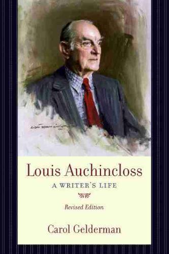 Louis Auchincloss: A Writer's Life (Paperback)