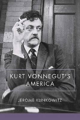 Kurt Vonnegut's America (Hardback)