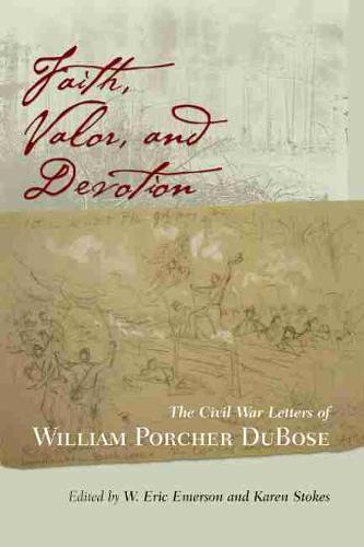 Faith, Valor And Devotion (Hardback)