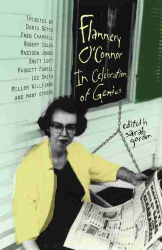 Flannery O'Connor: In Celebration of Genius (Paperback)