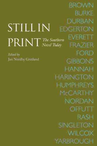 Still in Print: The Southern Novel Today (Paperback)