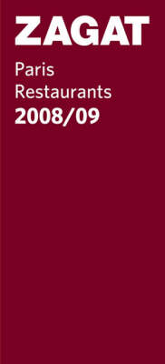 Paris Restaurants 2008/09 - Zagat Guides (Paperback)