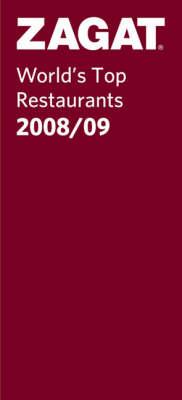 World's Top Restaurants 2008/09 - Zagat Guides (Paperback)