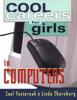 Cool Careers for Girls in Computers (Hardback)