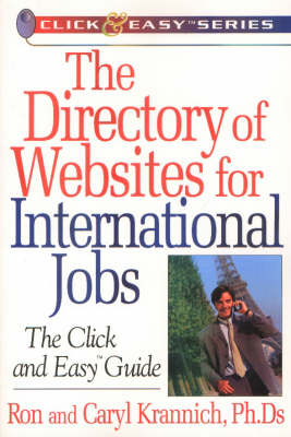 Directory of Websites for International Jobs: Click & Easy Guide (Paperback)