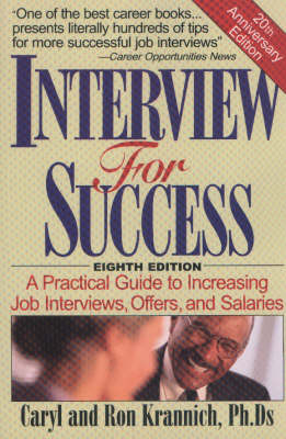 Interview for Success: A Practical Guide to Increasing Job Interviews, Offers & Salaries, 8th Edition (Paperback)