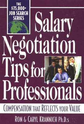 Salary Negotiation Tips for Professionals: Compensation That Reflects Your Value (Paperback)