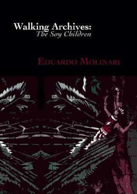 Walking Archives: The Soy Children (Paperback)