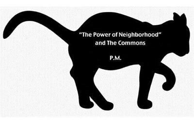The Power Of Neighborhood And The Commons (Paperback)