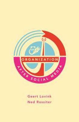Organization After Social Media (Paperback)