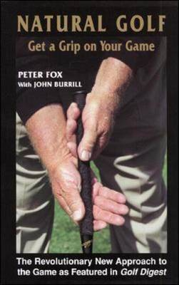Natural Golf: Get a Grip on Your Game (Paperback)
