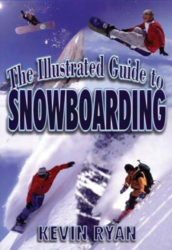 The Illustrated Guide to Snowboarding (Paperback)