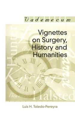 Vignettes on Surgery, History and Humanities (Paperback)