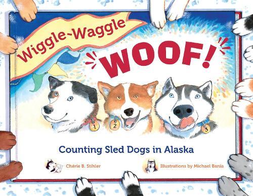 Wiggle-Waggle Woof (Paperback)