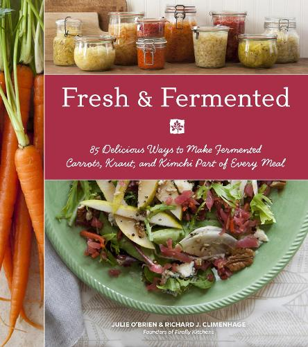 Fresh & Fermented (Paperback)