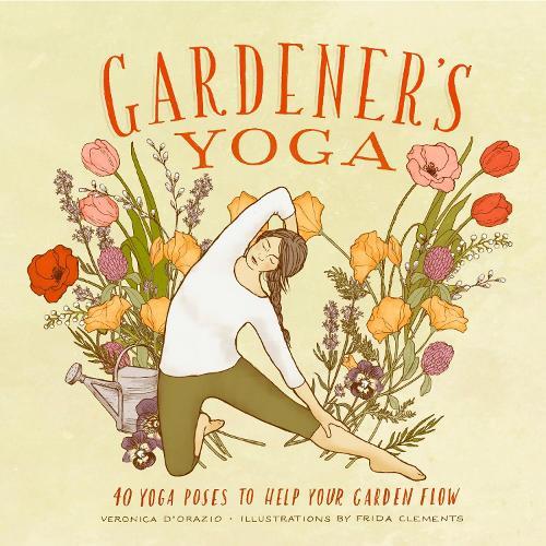 Gardener's Yoga (Paperback)
