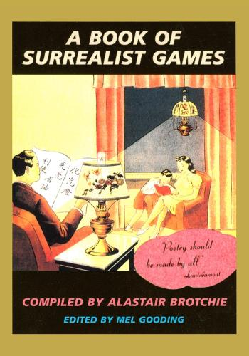 A Book of Surrealist Games (Paperback)