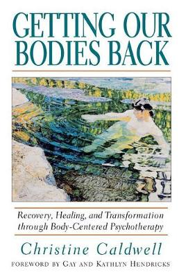 Getting Our Bodies Back (Paperback)