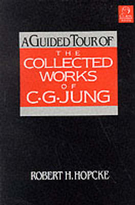 A Guided Tour Of The Collected Works Of C.G Jung, A (Paperback)