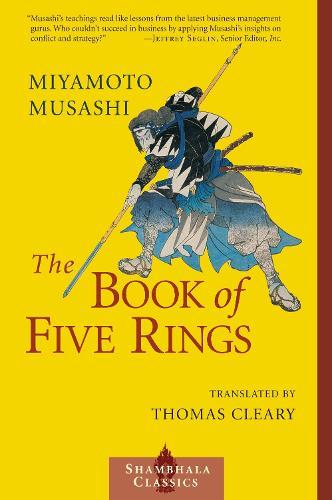 The Book of Five Rings - Shambhala Classics (Paperback)