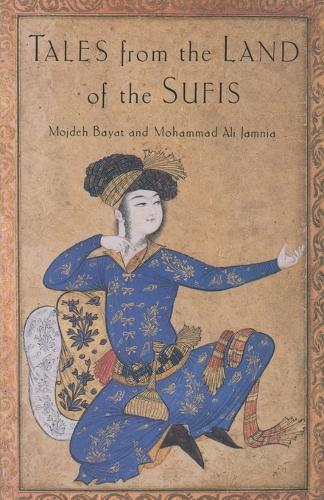 Tales from the Land of the Sufis (Paperback)