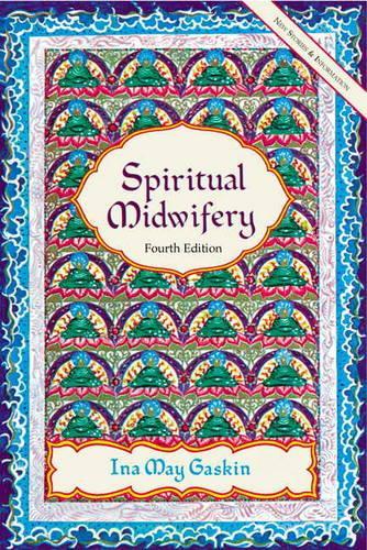 Spiritual Midwifery (Paperback)