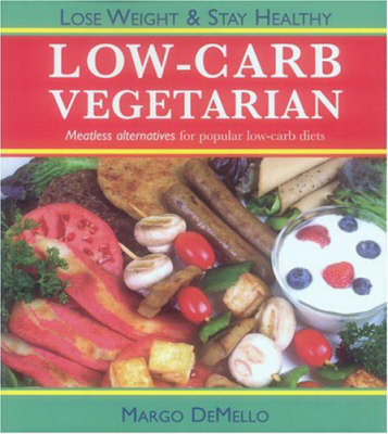 The Lo-Carb Vegetarian (Paperback)