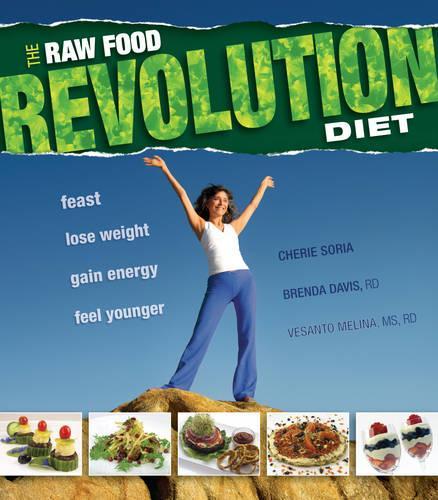 Raw Food Revolution Diet (Paperback)