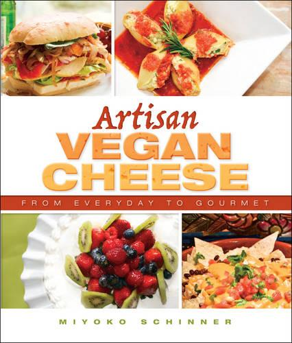 Artisan Vegan Cheese (Paperback)
