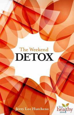 The Weekend Detox (Paperback)
