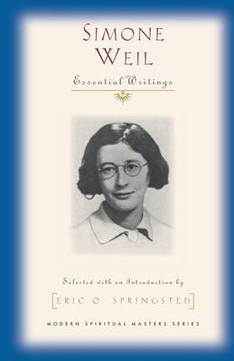 Simone Weil: Selected Writings - Modern Spiritual Masters (Paperback)