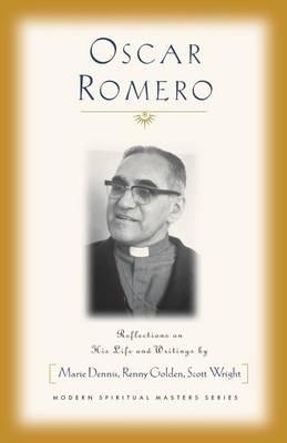 Oscar Romero - Modern Spiritual Masters (Paperback)